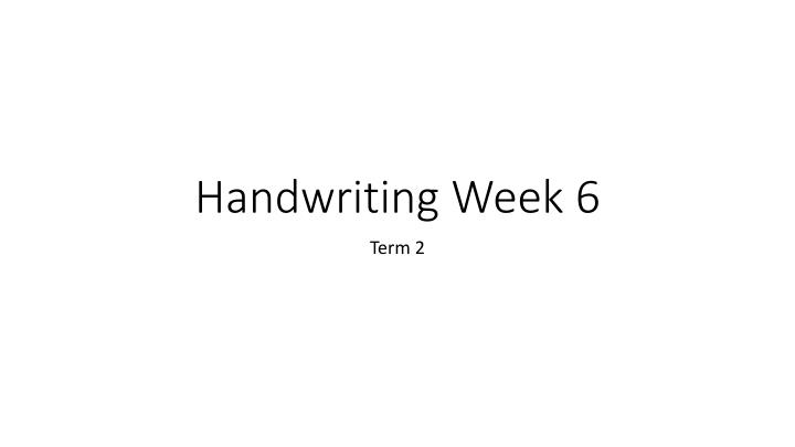 handwriting week 6 n.