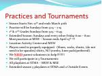 practices and tournaments