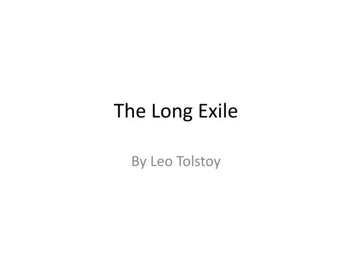 the long exile n.