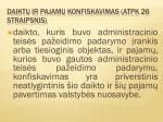 daikt ir pajam konfiskavimas atpk 26 straipsnis