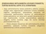 pareigojimas nepilname iui atlyginti padaryt turtin nuostol atpk 37 1 straipsnis
