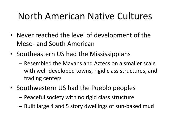 Ppt those who do not learn from history are destined to for North american culture facts
