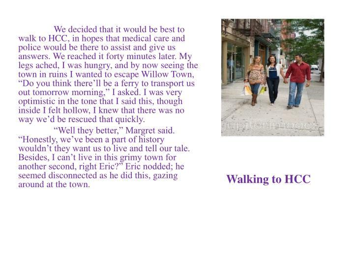 Walking to HCC