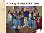 a visit by microsoft s bill gates