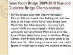 reno youth bridge 2009 2010 year end duplicate bridge championships