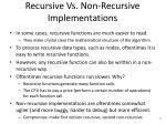 recursive vs non recursive implementations3