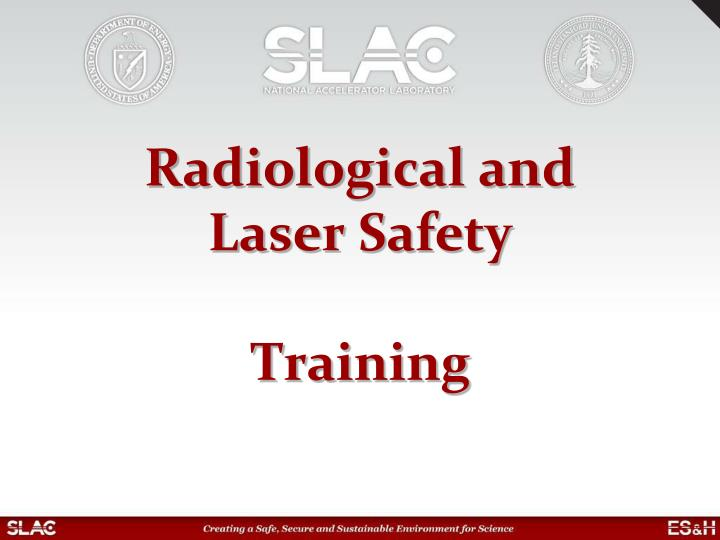 radiological and laser safety training n.