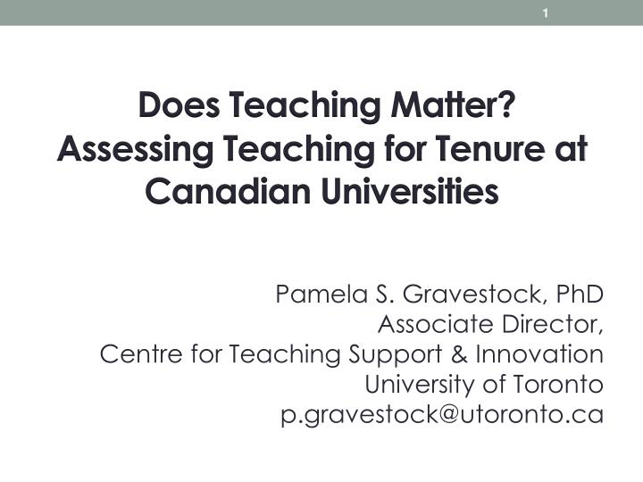 does teaching matter assessing teaching for tenure at canadian universities n.