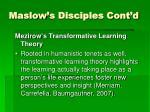 maslow s disciples cont d