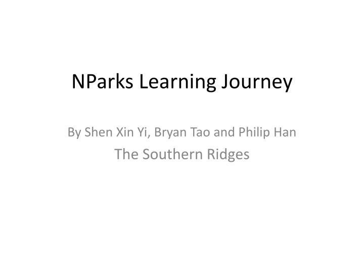 Nparks learning journey
