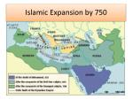 islamic expansion by 750