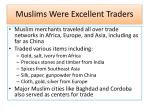 muslims were excellent traders