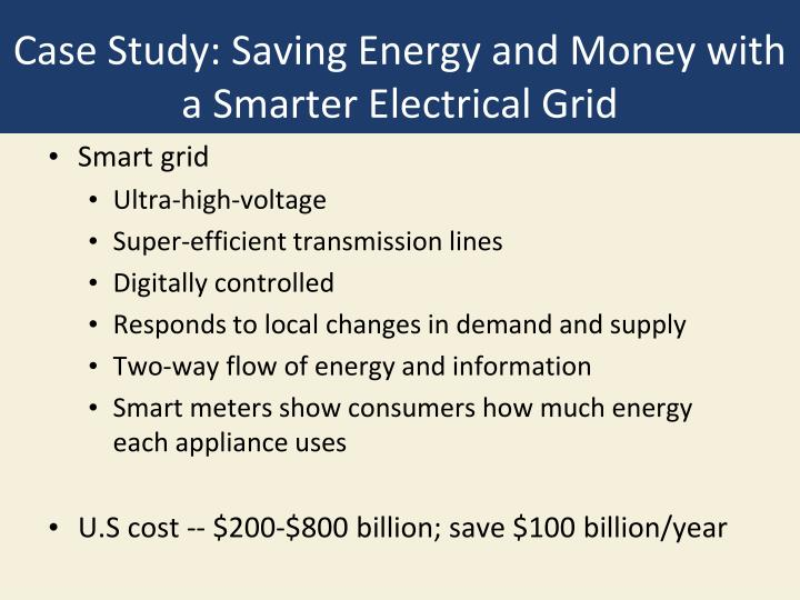 Case Study: Saving Energy and Money with a Smarter Electrical Grid