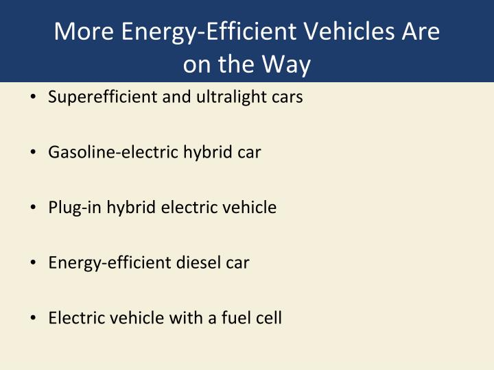 More Energy-Efficient Vehicles Are
