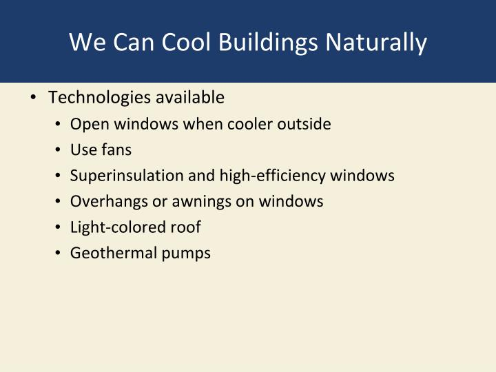 We Can Cool Buildings Naturally