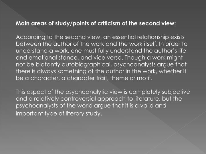 Main areas of study/points of criticism of the second view: