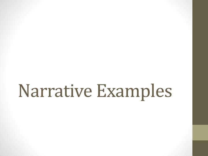 Narrative Examples