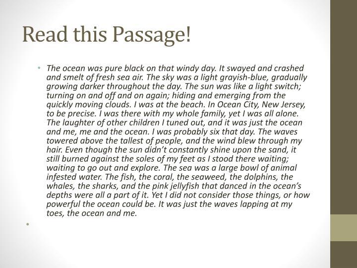 Read this Passage!