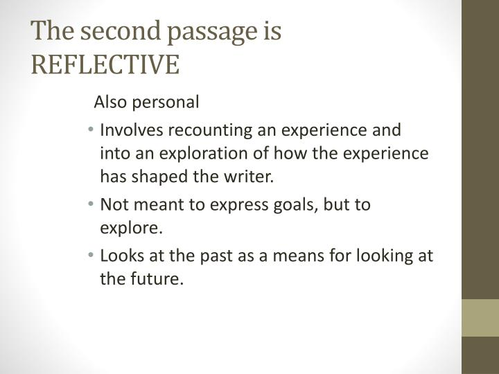 The second passage is REFLECTIVE