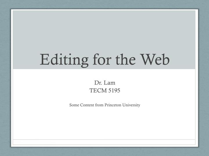 Editing for the web