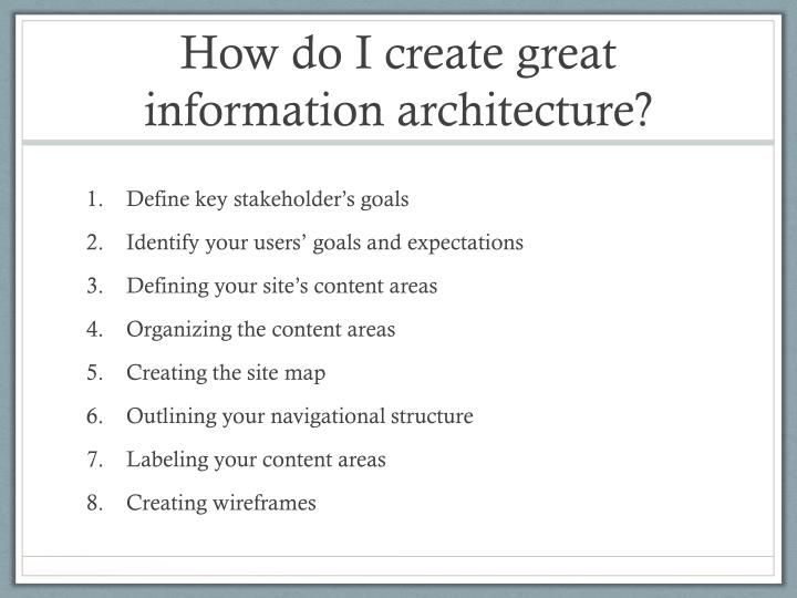 How do I create great information architecture?