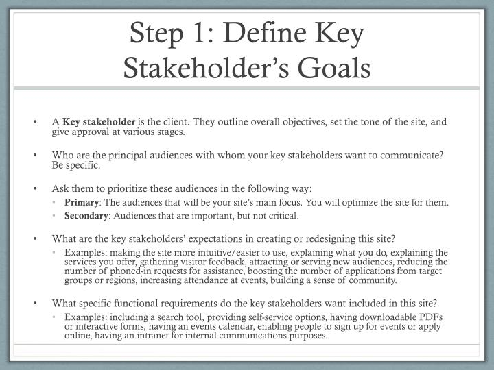 Step 1: Define Key Stakeholder's Goals