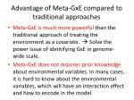 advantage of meta gxe compared to t raditional approaches
