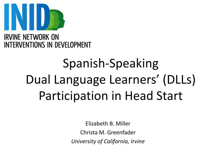 spanish speaking dual language learners dlls participation in head start n.