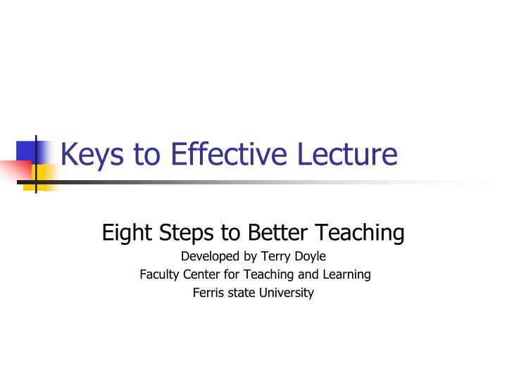 keys to effective lecture n.