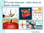 ict in the classroom with a focus on health education