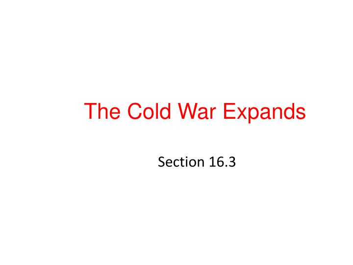 the cold war expands n.