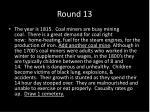 round 13
