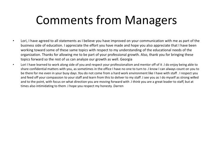Comments from Managers