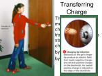 transferring charge