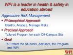 wpi is a leader in health safety in education abroad