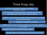 three kings day1