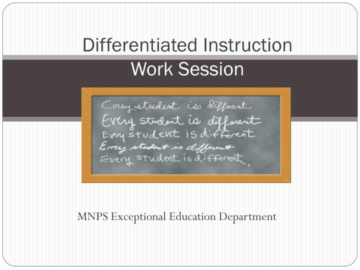 differentiated instruction w ork s ession n.