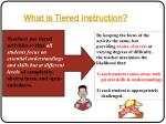 what is tiered instruction