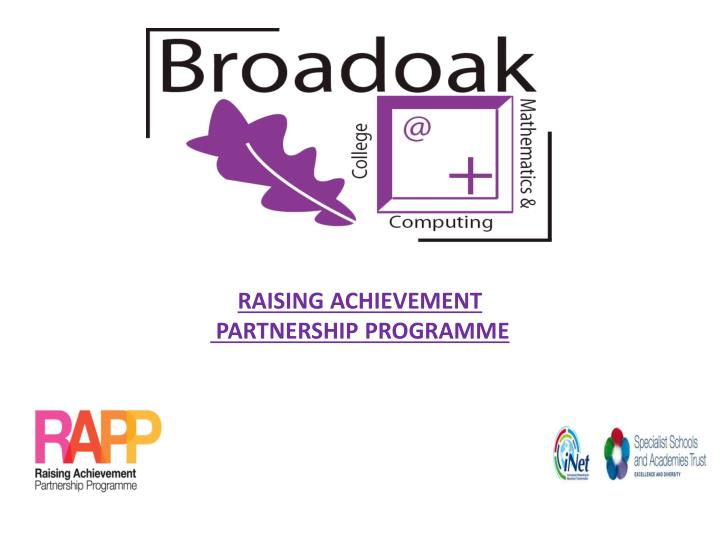 raising achievement partnership programme n.