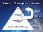 research challenge aka science fair1