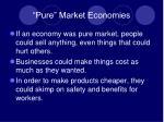 pure market economies