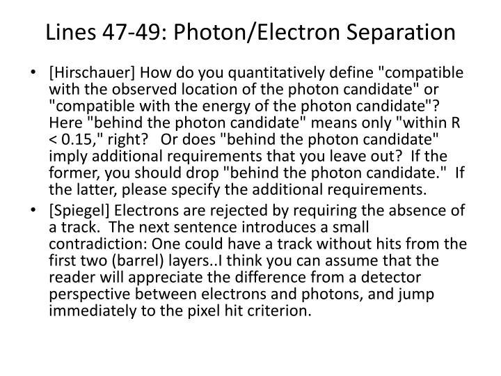 Lines 47-49: Photon/Electron Separation