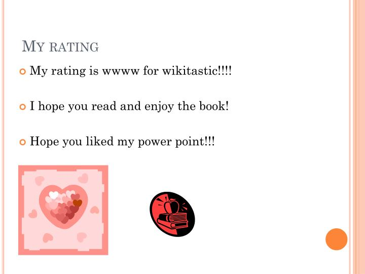 My rating