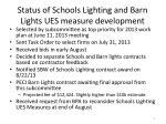 status of schools lighting and barn lights ues measure development