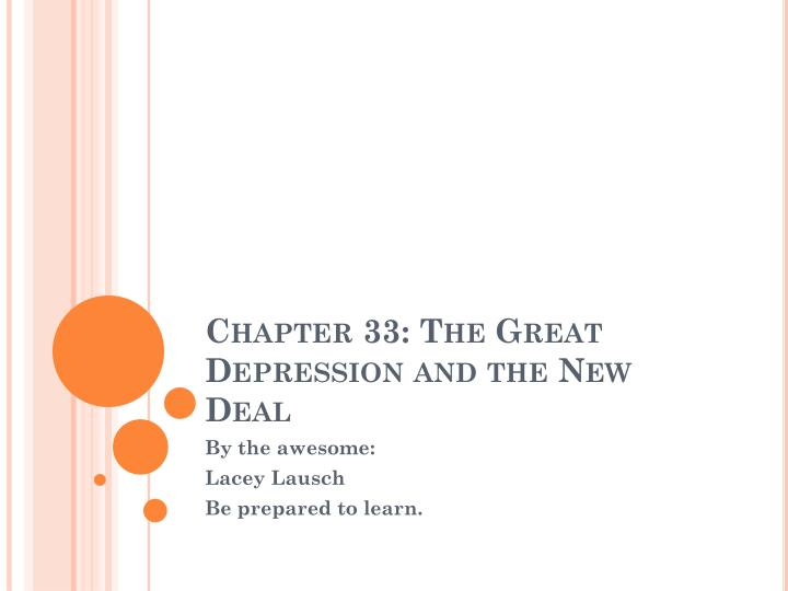 chapter 33 the great depression and the new deal n.