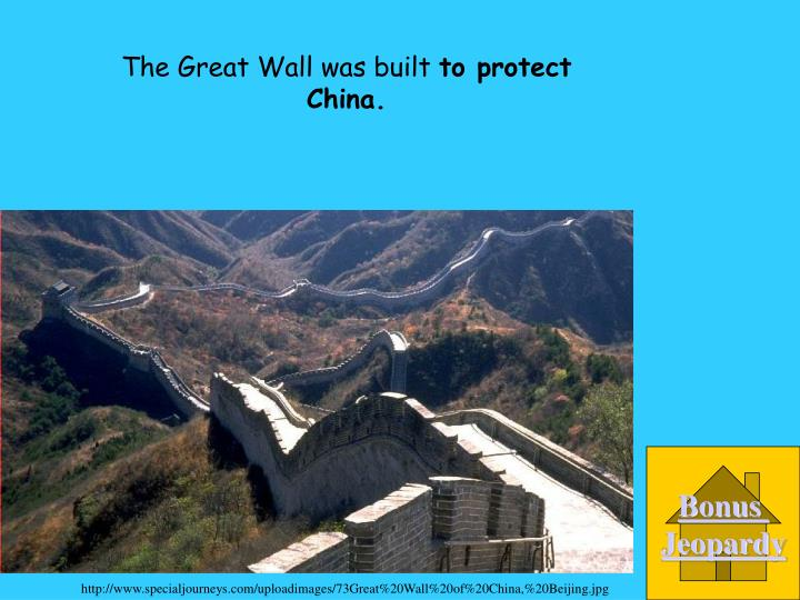 The Great Wall was built