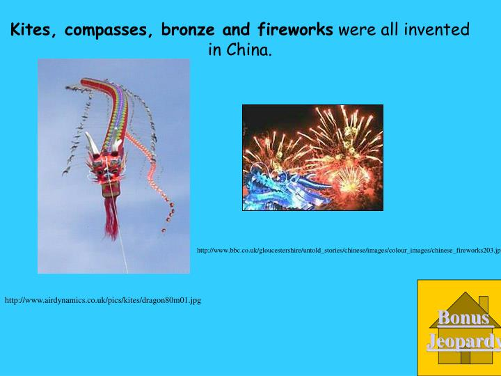 Kites, compasses, bronze and fireworks