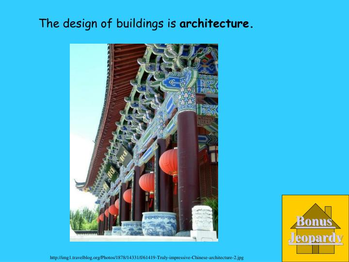 The design of buildings is