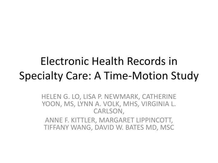 electronic health records in specialty care a time motion study n.