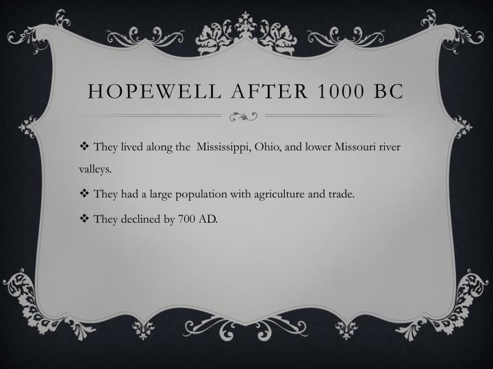 Hopewell after 1000 BC
